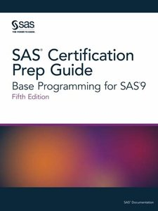 SAS Certification Prep Guide: Base Programming for SAS9, Fifth Edition-cover