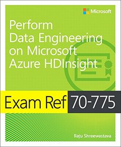 Exam Ref 70-775 Perform Data Engineering on Microsoft Azure HDInsight-cover
