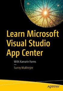 Learn Microsoft Visual Studio App Center: With Xamarin Forms-cover