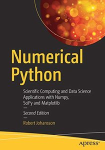 Numerical Python: Scientific Computing and Data Science Applications with Numpy, SciPy and Matplotlib-cover