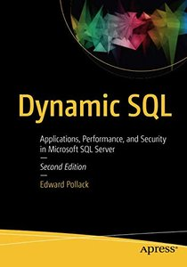 Dynamic SQL: Applications, Performance, and Security in Microsoft SQL Server-cover