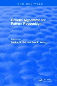 Revival: Genetic Algorithms for Pattern Recognition (1986) (CRC Press Revivals)-cover
