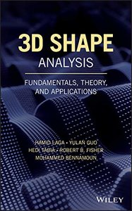 3D Shape Analysis: Fundamentals, Theory, and Applications-cover