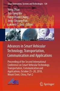 Advances in Smart Vehicular Technology, Transportation, Communication and Applications: Proceeding of the Second International Conference on Smart ... (Smart Innovation, Systems and Technologies)-cover