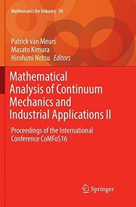 Mathematical Analysis of Continuum Mechanics and Industrial Applications II: Proceedings of the International Conference CoMFoS16 (Mathematics for Industry)-cover