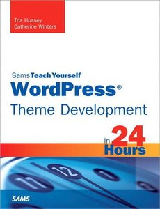 WordPress Theme Development in 24 Hours, Sams Teach Yourself-cover