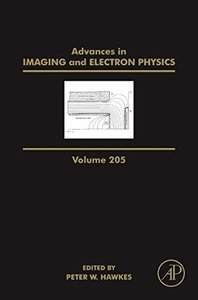 Advances in Imaging and Electron Physics, Volume 205