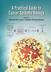 A Practical Guide to Cancer Systems Biology