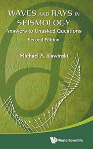 Waves and Rays in Seismology: Answers to Unasked Questions (Second Edition)-cover
