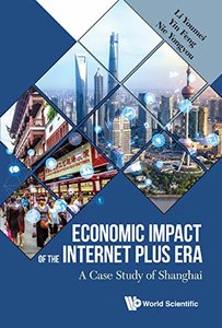 Economic Impact of the Internet Plus Era: A Case Study of Shanghai
