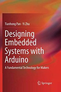 Designing Embedded Systems with Arduino: A Fundamental Technology for Makers-cover