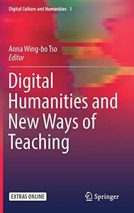 Digital Humanities and New Ways of Teaching (Digital Culture and Humanities)-cover