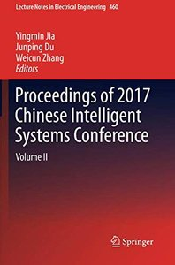 Proceedings of 2017 Chinese Intelligent Systems Conference: Volume II (Lecture Notes in Electrical Engineering)-cover