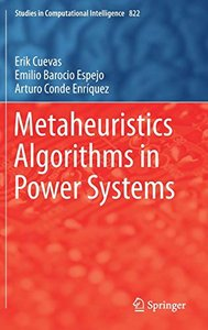 Metaheuristics Algorithms in Power Systems (Studies in Computational Intelligence)-cover