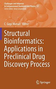 Structural Bioinformatics: Applications in Preclinical Drug Discovery Process (Challenges and Advances in Computational Chemistry and Physics)-cover