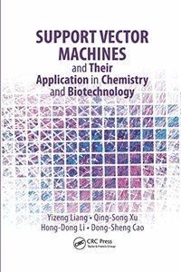 Support Vector Machines and Their Application in Chemistry and Biotechnology-cover