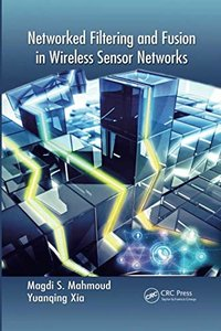 Networked Filtering and Fusion in Wireless Sensor Networks-cover