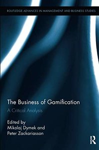The Business of Gamification (Routledge Advances in Management and Business Studies)-cover