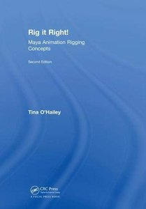 Rig it Right! Maya Animation Rigging Concepts, 2nd edition-cover