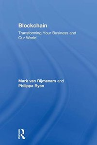 Blockchain: Transforming Your Business and Our World-cover