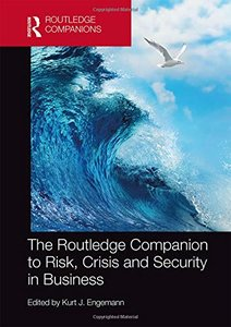 The Routledge Companion to Risk, Crisis and Security in Business (Routledge Companions in Business, Management and Accounting)-cover