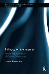 Intimacy on the Internet (Routledge Research in Cultural and Media Studies)-cover