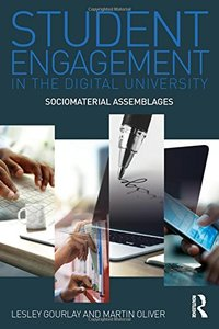 Student Engagement in the Digital University: Sociomaterial Assemblages-cover