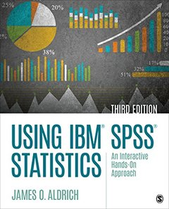 Using IBM® SPSS® Statistics: An Interactive Hands-On Approach-cover