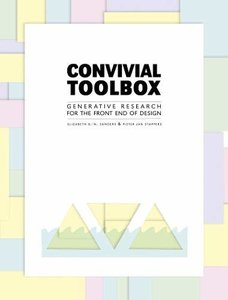 Convivial Toolbox: Generative Research for the Front End of Design-cover