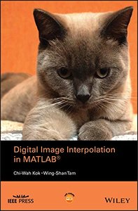 Digital Image Interpolation in Matlab (Wiley - IEEE)-cover