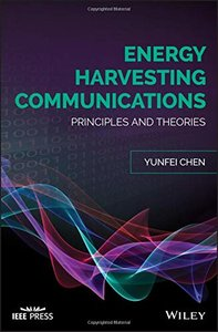 Energy Harvesting Communications: Principles and Theories (Hardcover)-cover