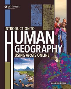 Introduction to Human Geography Using ArcGIS Online-cover