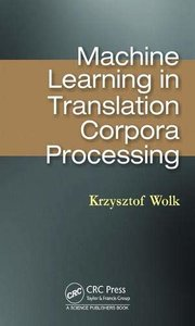 Machine Learning in Translation Corpora Processing -cover