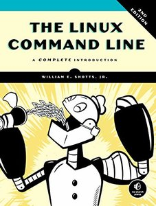 The Linux Command Line : A Complete Introduction, 2/e-cover