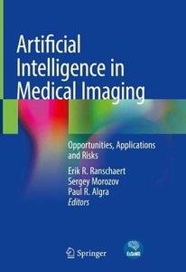Artificial Intelligence in Medical Imaging: Opportunities, Applications and Risks-cover