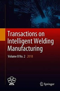 Transactions on Intelligent Welding Manufacturing: Volume II No. 2  2018-cover