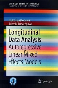 Longitudinal Data Analysis: Autoregressive Linear Mixed Effects Models (SpringerBriefs in Statistics)-cover