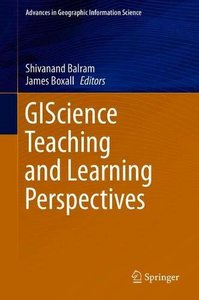 GIScience Teaching and Learning Perspectives (Advances in Geographic Information Science)-cover