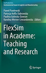 FlexSim in Academe: Teaching and Research (EcoProduction)