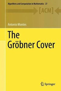 The Gröbner Cover (Algorithms and Computation in Mathematics)-cover
