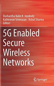 5G Enabled Secure Wireless Networks-cover
