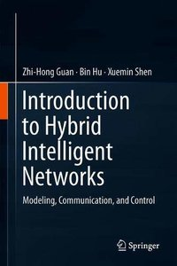 Introduction to Hybrid Intelligent Networks: Modeling, Communication, and Control-cover