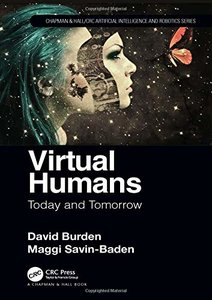 Virtual Humans: Today and Tomorrow (Chapman & Hall/CRC Artificial Intelligence and Robotics Series)-cover