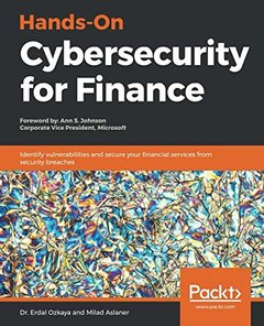 Hands-On Cybersecurity for Finance: Identify vulnerabilities and secure your financial services from security breaches-cover