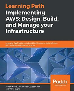 Implementing AWS: Design, Build, and Manage your Infrastructure-cover