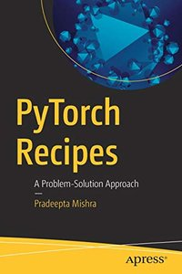 PyTorch Recipes: A Problem-Solution Approach-cover