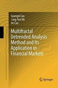 Multifractal Detrended Analysis Method and Its Application in Financial Markets-cover