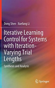 Iterative Learning Control for Systems with Iteration-Varying Trial Lengths: Synthesis and Analysis-cover