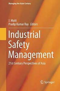 Industrial Safety Management: 21st Century Perspectives of Asia (Managing the Asian Century)-cover