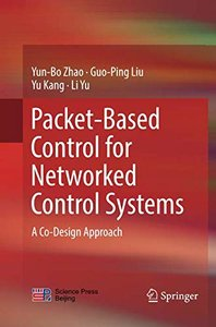 Packet-Based Control for Networked Control Systems: A Co-Design Approach-cover